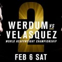 UFC 196: WERDUM vs. VELASQUEZ TICKETS ON-SALE FRIDAY
