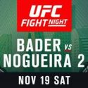 Ryan Bader: I feel that I have grown a lot as a fighter since my last fight with Nogueira