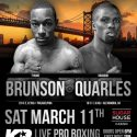 Tyrone Brunson takes on Brandon Quarles on Saturday, March 11th at the SugarHouse Casino in Philadelphia