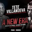 Tete faces Villanueva in final eliminator for the WBO Bantamweight World Title at the Manchester Arena on april 8