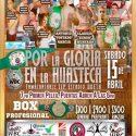 Invitado de lujo para la cartelera del próximo 15 de abril en Tamazunchale, México