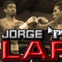 Featherweight Jorge 'Pilón' Lara returns from long layoff