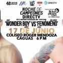 El 17 de junio 'Wonder Boy' López vs. 'El Fenómeno' Cruz por DIRECTV