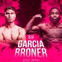 Adrien Broner & Mikey Garcia Set To Meet In 140-Pound Main Event Matchup | Sat. July 29