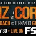 Victor Ortiz Returns to Battle Mexico's Saul Corral in Main Event of PBC on FS1