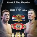 Canelo Alvarez to Fight for WBA and IBF Titles and to defend Lineal and Ring Magazine titles