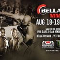 Monster Energy Bellator MMA Fight Series Returns August 19