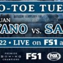 Juan Carlos Payano Returns to Take On Alexis Santiago in New Main Event Of PBC TOE-TO-TOE TUESDAYS on FS1