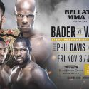 Bader vs. Vassell Title Bout Headlines Bellator 186 at Penn State on Friday, Nov. 3