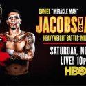 World Championship Boxing this Saturday: Daniel Jacobs vs. Luis Arias main event