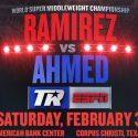 "Gilberto ""Zurdo"" Ramírez vs Habib Ahmed el 3 de febrero en Corpus Christi"