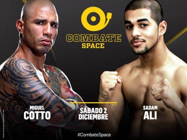 Miguel Cotto vs. Sadam Ali - Combate Space - Sábado 2 de diciembre