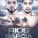 Garcia vs Rios eliminatoria del campeonato welter WBC