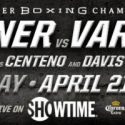 Adrien Broner to Face Former Champion Jessie Vargas in Main Event of SHOWTIME Tripleheader Saturday, April 21 From Barclays Center