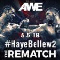 AWE to Air Live Bellew v. Haye II