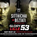Sitthichai Defends Lightweight Championship Against Tyjani Beztati at GLORY 53 Lille on May 12