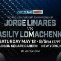 Noche de lujo este sábado por Azteca 7, La Casa del Boxeo: Lomachenko vs. Linares y Munguía vs. Alí