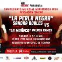 Brenda viaja a Tijuana determinada a frustrar fiesta a Sandra Robles, campeonato mundial minimosca WBA por Azteca 7, la Casa del Boxeo