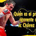 ¿Quien es el próximo oponente de Julio Cesar Chávez Jr?