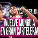 Jaime Munguia peleará en Canelo-GGG2 ¿Contra quien?