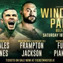 Showtime Sports® To Present Carl Frampton's Interim Title Defense And Tyson Fury's Second Comeback Fight On Saturday, August 18